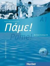 Pame! A1. Arbeitsbuch mit integrierter Audio-CD - Vasili Bachtsevanidis