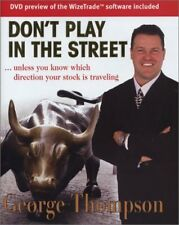 Dont Play in the Street: Unless You Know Which Di