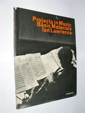 Projects in Music Basic Materials by Ian Lawrence PB teaching text book