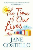 The Time of Our Lives, Costello, Jane, Very Good Book