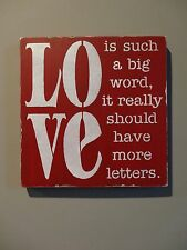 Love Such a Big Word Valentine's Day Barn Wedding  Sign Decoration Spouse Gift