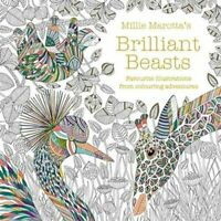 Millie Marotta's Brilliant Beasts A collection for colouring ad... 9781849946087