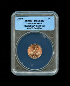 2009 One Cent Lincoln Error ANACS MS66 RD Formative Years Bootstrap Die Break