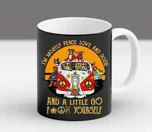 I'm Mostly Peace Love And Animals And A Little Go Yourself Yoga Coffee Mug