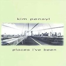 Places I've Been by Kim Pensyl (CD, Oct-1999, Fahrenheit)