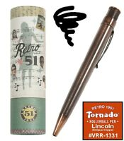 Retro 51 #VRR-1331 / Lincoln Copper, Lucky Penny Rollerball Tornado Pen