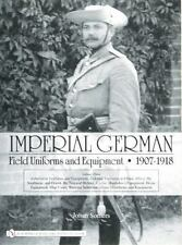 Book - Imperial German Field Uniforms and Equipment 1907-1918: Volume Three