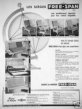 PUBLICITÉ 1957 FREE-SPAN LES SIÈGES FAUTEUILS DIVANS CANAPÉS - ADVERTISING