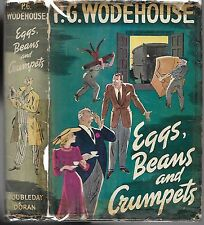 Eggs, Beans and Crumpets. P.G. Wodehouse. N.Y. 1940. First Edition in d/j.