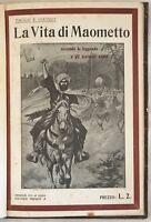 PAOLO GIUDICI LA VITA DI MAOMETTO MAHOMET 1912 ILLUSTRAZIONI COMPLETO