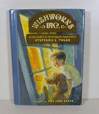 Wishworks, Inc. by Stephanie Tolan (Hardcover, Scholastic)