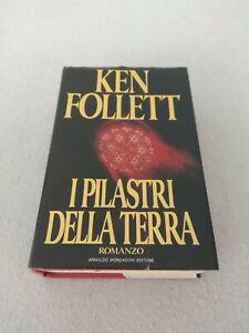 I PILASTRI DELLA TERRA / Ken Follett 1° edizione ottobre 1990!