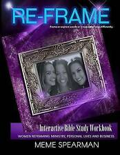 Reframe: Women Reframing Ministry, Personal Lives and Business by Spearman, Meme