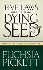 Five Laws of the Dying Seed: Discover the Secret to a Fruitful Life-ExLibrary