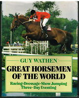 HORSE BOOK Great Horsemen of the World - Guy L. Wathen (Hardback)