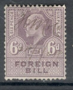 Edward VII - 6d Lilac - Foreign Bill - Used