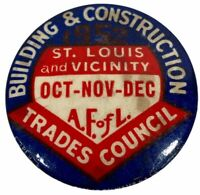 Vintage Pin 1952 Building And Construction Trades Council St. Louis and Vicinity