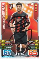 AFC BOURNEMOUTH HAND SIGNED ANDREW SURMAN 15/16 MATCH ATTAX CARD.