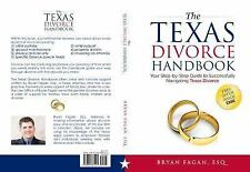 The Texas Divorce Handbook: : Your Step-By-Step Guide to Successfully...