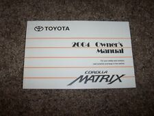 2004 Toyota Corolla Matrix 1.8L Operator User Guide Owner Owner's Manual