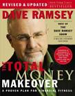 The Total Money Makeover: A Proven Plan for Financial Fitness - Hardcover - GOOD
