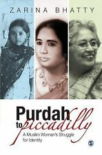 Purdah to Piccadilly: A Muslim Woman's Struggle for Identity-ExLibrary