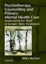 PSYCHOTHERAPY, COUNSELLING, AND PRIMARY MENTAL HEALTH CARE - NEW PAPERBACK BOOK