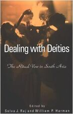 Dealing with Deites by Selva J. Raj and William P. Harman (Paperback)
