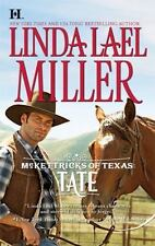 McKettricks of Texas: Tate by Linda Lael Miller, Good Book
