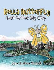 Bella Butterfly: Lost in the Big City (Paperback or Softback)
