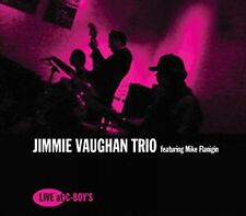 Jimmie Vaughan Trio and Mike Flanigin - Live At CBoys [CD]