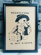 RUSTIC RECYCLED PAGE WALL POP ART PRINT PICTURE - BANKSY PADDINGTON BEAR QUOTE