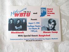 BLACKHAWK / SHAWN CAMP / ROUGHSHED 1994 CONCERT PASS - FM 93.3 WBTU - INDIANA