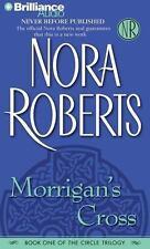 The Circle Trilogy: Morrigan's Cross 1 by Nora Roberts (2006, CD, Abridged)