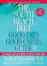 NEW The South Beach Diet: Good Fats/Good Carbs Guide Book By Arthur Agatston