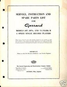 GARRARD SERVICE MANUAL for a MODEL 4SP, 4SPA & TA/Mk II
