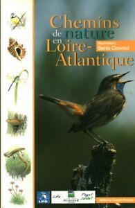 Livre chemins de nature en Loire-Atlantique Ouest-France 2000 book