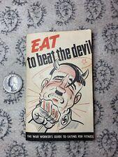 Original Ww2 Us Eat To Beat The Devil Antique Booklet Servel Inc Nazi Hitler