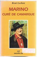 MARINO Curé de Camargue par René LECHON Motard Musulman Chasseur Gitan Écolo etc