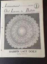 International Old Lacers Bulletin May, 1982 Patterns & Articles Lace