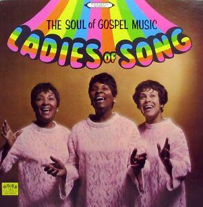 LADIES OF SONG The Soul Of Gospel Music LP