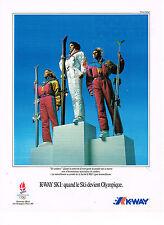 PUBLICITE ADVERTISING 094  1991  K-WAY  vetements de ski JO ALBERTVILLE
