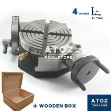 "Wooden Box + 4"" (100mm) Precision Tilting Rotary Table Atoz NEW PREMIUM QUALITY"