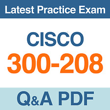 Implementing Cisco Secure Access Solutions Practice Test 300-208 Exam Q&A PDF