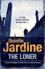 QUINTIN JARDINE THE LONER, PAPERBACK BOOK