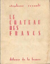 Le Chateau des Francs par Stéphane Renault - Collection Le Diamant Noir - 1945