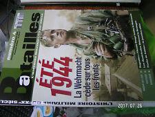 10µ? Revue Batailles du XXe Siecles  n°4 ETE 1944 Bagration Poche de Falaise