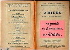 GUIDE ILLUSTRE MICHELIN DES CHAMPS DE BATAILLE - AMIENS AVANT/APRES LA GUERRE