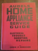 1958 Audels Home Appliance Service Guide by E.P. Anderson