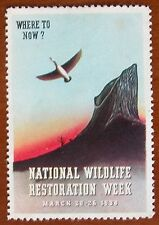 Vintage 1938 National Wildlife Restoration - Poster Stamp - Where to now ?